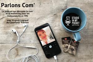 Parlons Com' avec Virginie Legrand de Communic' Passion